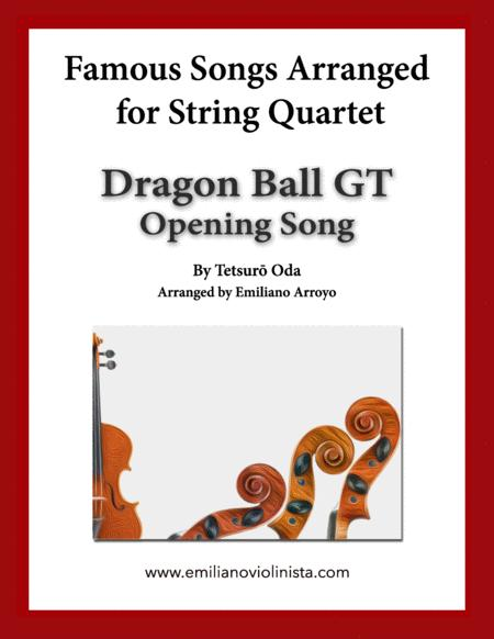 Dragon Ball Gt Opening Song By Tetsuro Oda For String Quartet