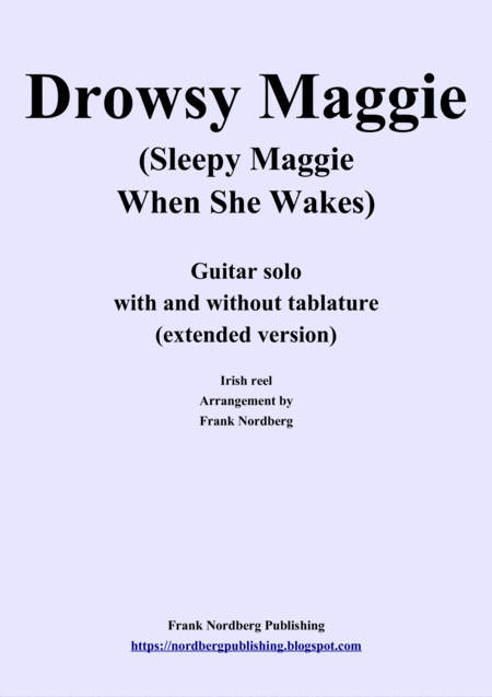 Drowsy Maggie Extended Version Solo Guitar With And Without Tablature
