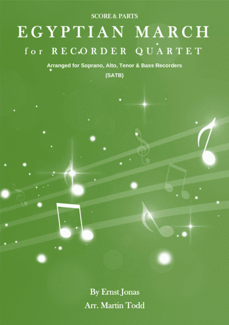 Egyptian March For Recorder Quartet Satb