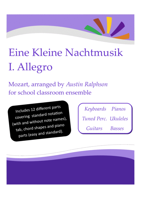 Eine Kleine Nachtmusik 1st Mvt Allegro With Backing Track Western Classical Music Classroom Ensemble Keyboards Ukuleles Guitars Basses Tuned Percussio