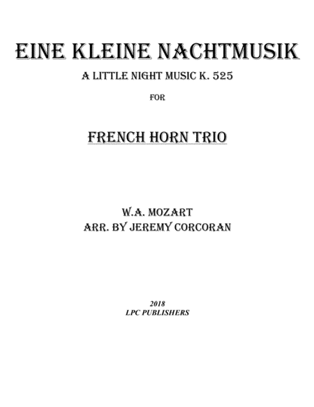 Eine Kleine Nachtmusik For Three French Horns