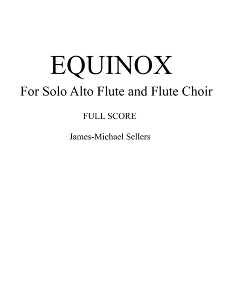 Equinox For Solo Alto Flute And Flute Choir