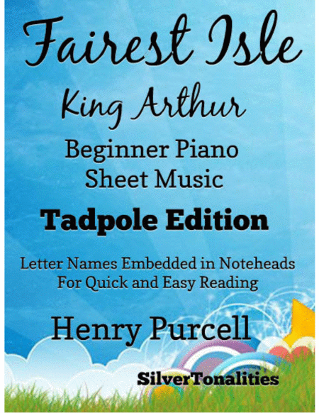 Fairest Isle King Arthur Beginner Piano Sheet Music Tadpole Edition