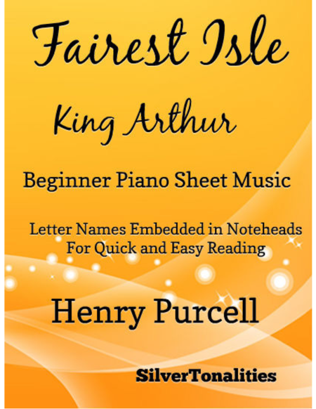 Fairest Isle King Arthur Beginner Piano Sheet Music