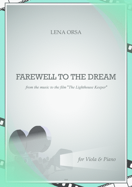 Farewell To The Dream From The Music To The Film The Lighthouse Keeper For Viola Piano