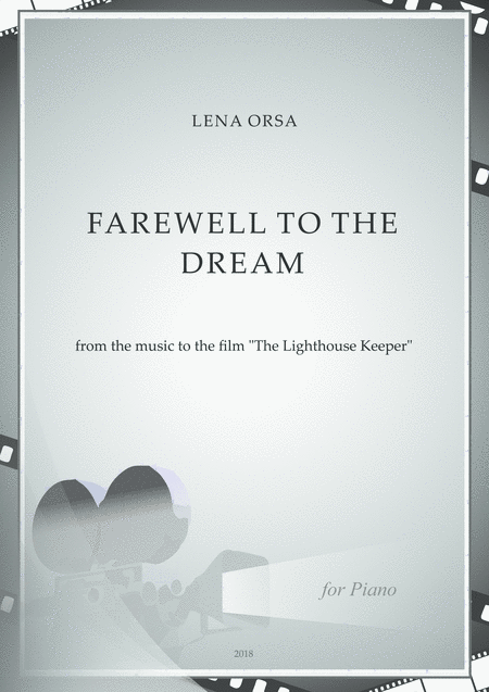 Farewell To The Dream From The Music To The Film The Lighthouse Keeper