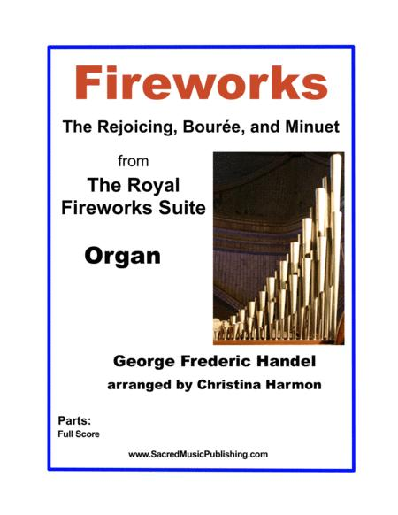 Fireworks The Rejoicing Boure And Minuet From The Royal Fireworks Suite Organ