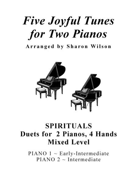 Five Joyful Tunes For Two Pianos A Collection Of 5 Mixed Level Piano Duets For 2 Pianos 4 Hands