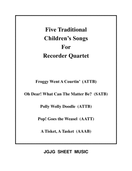 Five Traditional Childrens Songs For Recorder Quartet