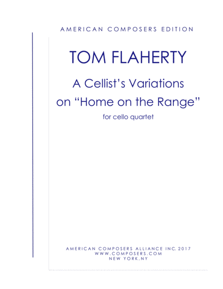 Flaherty A Cellists Variations On Home On The Range