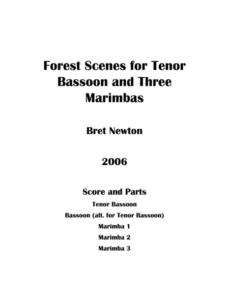 Forest Scenes For Tenor Bassoon And Three Marimbas