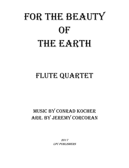 For The Beauty Of The Earth For Flute Quartet