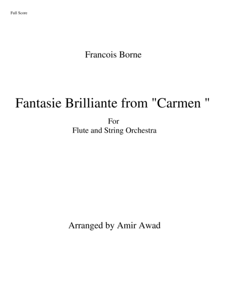 Franois Borne Fantasie Brilliante From Bizets Carmen For Flute And String Orchestra