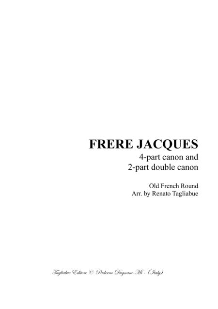 Frere Jacques 4 Part Canon And 2 Part Double Canon For Satb Choir