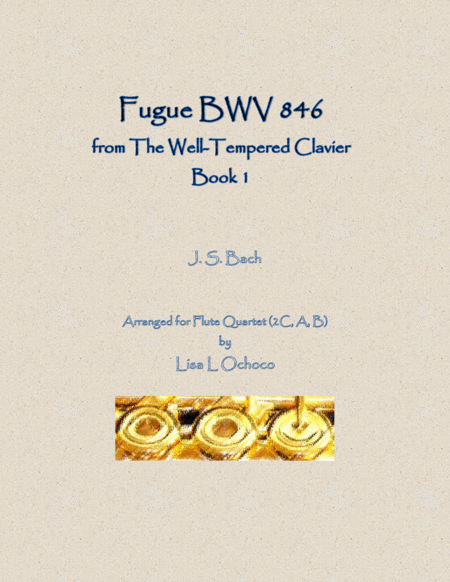 Fugue Bwv 846 From The Well Tempered Clavier Book 1 For Flute Quartet 2c A B