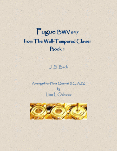 Fugue Bwv 847 From The Well Tempered Clavier Book 1 For Flute Quartet 2c A B