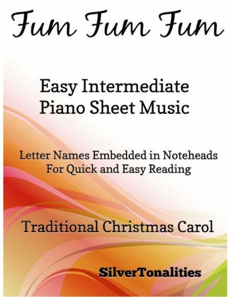Fum Fum Fum Easy Intermediate Piano Sheet Music