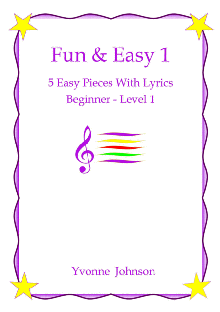Fun Easy 5 Easy Piano Pieces With Lyrics Beginner Level 1