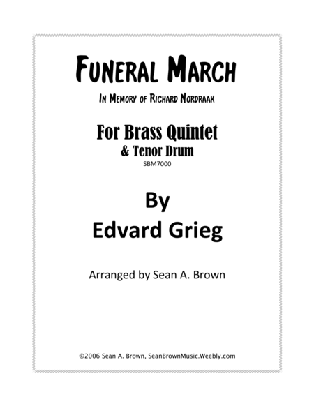 Funeral March In Memory Of Richard Nordraak Arr For Brass Quintet