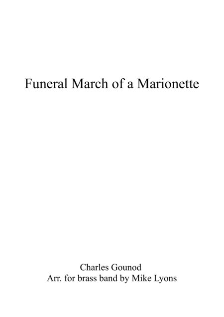 Funeral March Of A Marionette Brass Band
