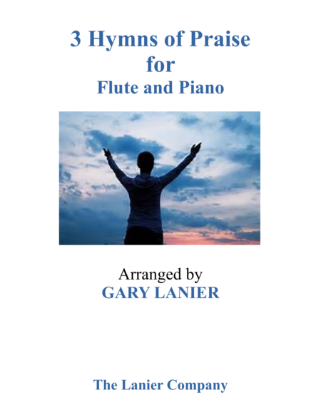 Gary Lanier 3 Hymns Of Praise Duets For Flute Piano