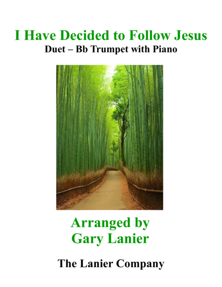 Gary Lanier I Have Decided To Follow Jesus Duet Bb Trumpet Piano With Parts
