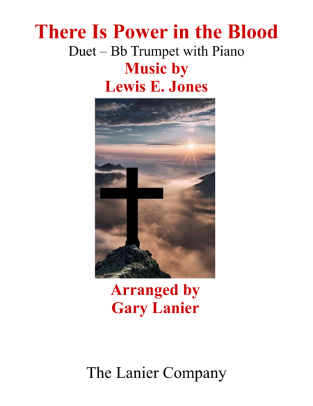 Gary Lanier There Is Power In The Blood Duet Bb Trumpet Piano With Parts