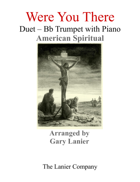 Gary Lanier Were You There Duet Bb Trumpet Piano With Parts