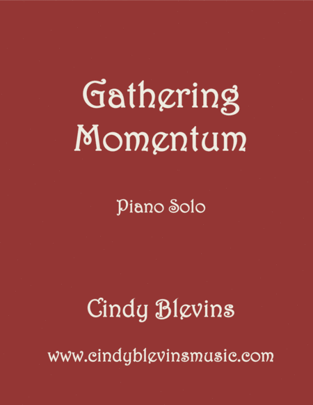 Gathering Momentum An Original Piano Solo From My Piano Book Slightly Askew