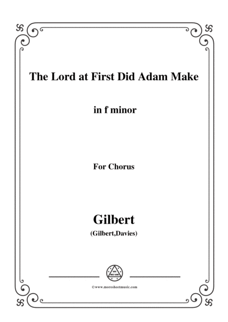 Gilbert Christmas Carol The Lord At First Did Adam Make In F Minor