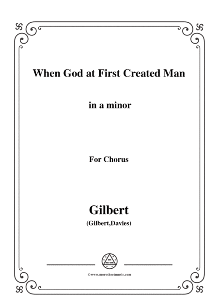Gilbert Christmas Carol When God At First Created Man In A Minor