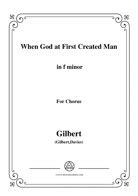 Gilbert Christmas Carol When God At First Created Man In F Minor