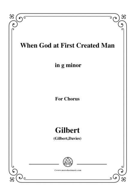Gilbert Christmas Carol When God At First Created Man In G Minor