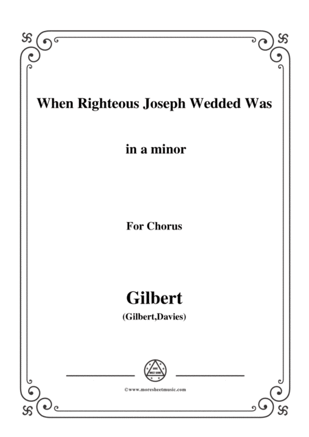 Gilbert Christmas Carol When Righteous Joseph Wedded Was In A Minor