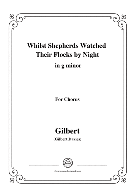 Gilbert Christmas Carol Whilst Shepherds Watched Their Flocks By Night In G Minor For Chorus