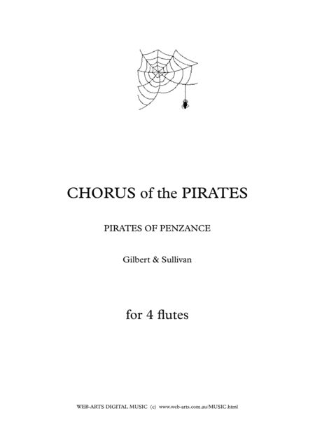 Gilbert Sullivan Pirates Chorus From Pirates Of Penanze For 4 Flutes