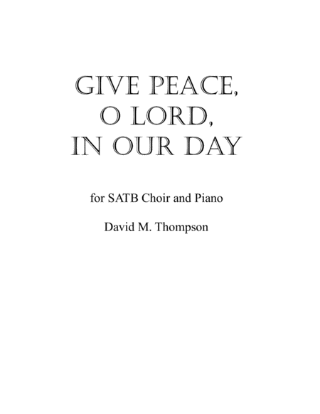 Give Peace O Lord In Our Day