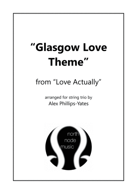 Glasgow Love Theme From Love Actually String Trio