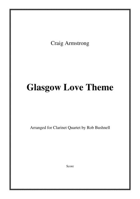 Glasgow Love Theme From The Film Love Actually Craig Armstrong Clarinet Quartet