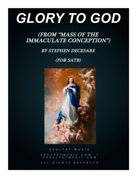 Glory To God From Mass Of The Immaculate Conception Satb