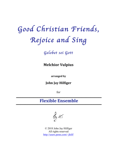 Good Christian Friends Rejoice And Sing