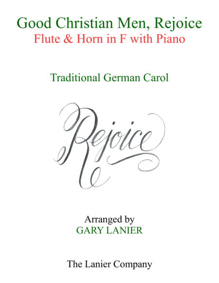 Good Christian Men Rejoice Flute Horn In F With Piano Score Part
