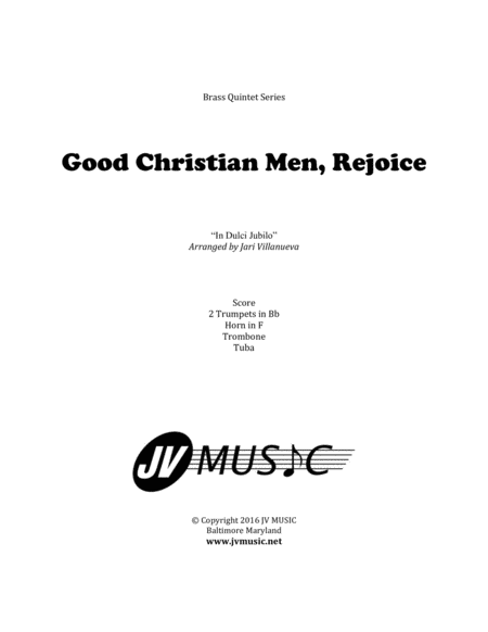 Good Christian Men Rejoice For Brass Quintet In Dulci Jubilo