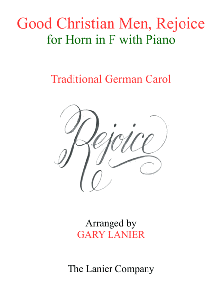 Good Christian Men Rejoice Horn In F With Piano Score Part