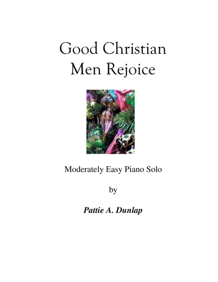 Good Christian Men Rejoice L H Melody