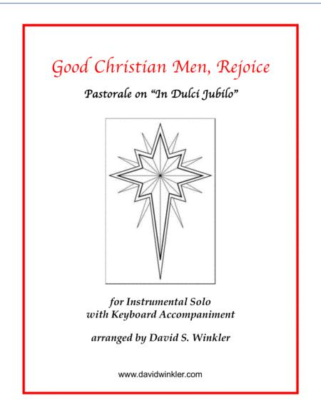 Good Christian Men Rejoice Pastorale On In Dulci Jubilo
