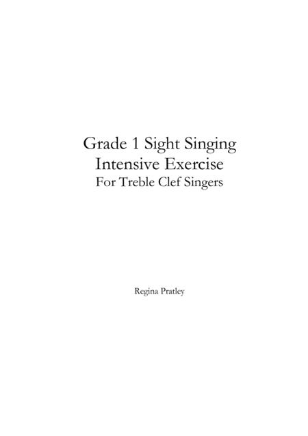 Grade 1 Sight Singing Intensive Exercise For Treble Clef Singers