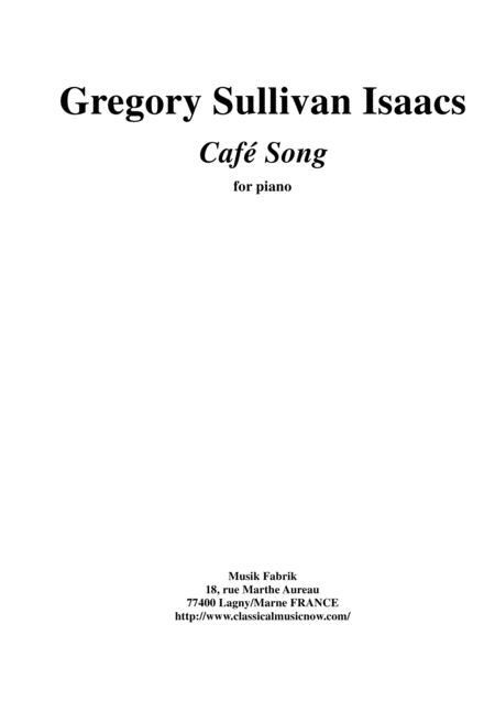 Gregory Sullivan Isaacs Caf Song For Piano Intermediate Level