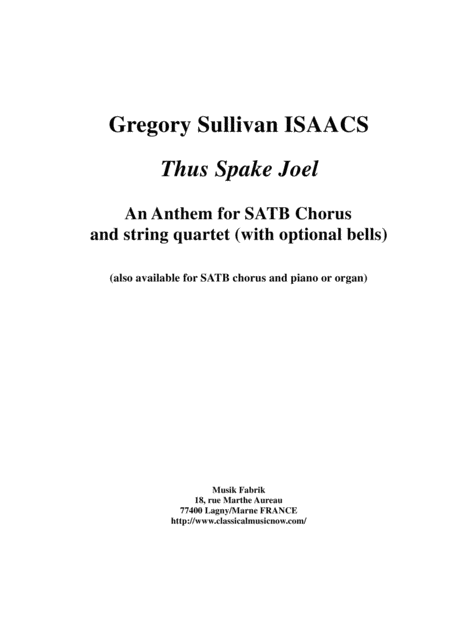 Gregory Sullivan Isaacs Thus Spake Joel For Satb Chorus And String Quartet Full Score And Quartet Parts