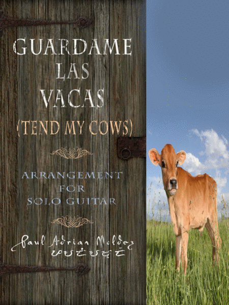 Guardame Las Vacas Tend My Cows